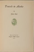 Books:Travels & Voyages, John Muir. LIMITED. Travels in Alaska. Houghton Mifflin,1915. Large paper edition, limited to 450 numbered copies...