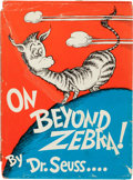 "Books:Children's Books, Dr. Seuss. On Beyond Zebra. Random House, [1955]. Firstedition in first issue dust jacket with ""250/250"" price. S..."