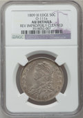 Bust Half Dollars, 1809 50C III Edge -- Reverse Improperly Cleaned -- NGC Details. AU.O-111a. NGC Census: (6/201). PCGS Population (11/44). ...