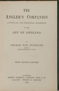 Books:Sporting Books, [Angling]. Thomas Tod Stoddart. The Angler's Companion.Simpkin, et al., 1892. Third edition. Publisher's cloth with...