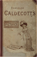 Books:Art & Architecture, Randolph Caldecott [subject]. Randolph Caldecott's Pictures: Catalogue of a Loan Collection of the Works of Randolph Cal...