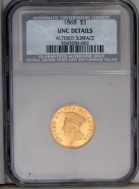1868 $3 --Altered Surface--NCS. Uncirculated Details. The fields are reflective, but without the usual prooflike appeara...