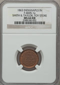 Civil War Merchants, 1863 Smith & Taylor, Toy Store, Indianapolis, IN, MS64 Red andBrown NGC. Fuld-IN460S-1a....