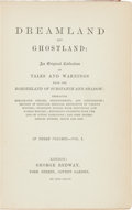 Books:Horror & Supernatural, [Sir Arthur Conan Doyle]. Dreamland and Ghostland: AnOriginal Collection of Tales and Warnings from the Borderlan...(Total: 3 Items)