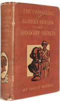 Books:Metaphysical & Occult, Harry Houdini. The Unmasking of Robert-Houdin. Togetherwith a Treatise on Handcuff Secrets. London: George Rout...