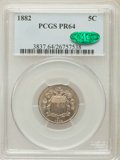 Proof Shield Nickels: , 1882 5C PR64 PCGS. CAC. PCGS Population (216/550). NGC Census:(173/549). Mintage: 3,100. Numismedia Wsl. Price for problem...