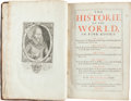Books:World History, Walter Ralegh. The Historie of the World, in Five Books. London: Printed for Robert White, John Place, and Georg...