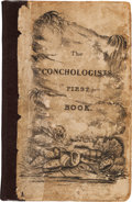 Books:Literature Pre-1900, Edgar Allan Poe. The Conchologist's First Book: or, A System ofTestaceous Malacology. Philadelphia: Haswell, Barrin...