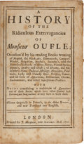 Books:Metaphysical & Occult, [Laurent Bordelon]. A History of the Ridiculous Extravagances ofMonsieur Oufle... London: J. Morphew, 1711. First e...