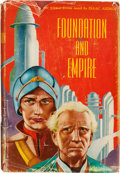 Books:Science Fiction & Fantasy, Isaac Asimov. Foundation and Empire. New York: [1952]. Firstedition, first state, first issue dj. Signed by Asimo...