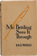 Books:Biography & Memoir, H. G. Wells. Mr. Britling Sees It Through. London: [1917].Later printing. Inscribed by Wells and his family to th...