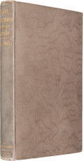 Books:Biography & Memoir, H. G. Wells. Select Conversations With an Uncle (Now Extinct)and two other reminiscences. London: 1895. First editi...