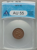 Indian Cents: , 1871 1C AU55 ANACS. NGC Census: (41/232). PCGS Population (53/177).Mintage: 3,929,500. Numismedia Wsl. Price for problem f...