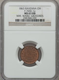 Civil War Merchants, 1863 WM. Ward, Groceries, Ravenna, OH, MS63 Red and Brown NGC.Fuld-OH765E-1a....