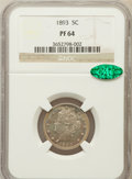 Proof Liberty Nickels: , 1893 5C PR64 NGC. CAC. NGC Census: (119/153). PCGS Population(193/113). Mintage: 2,195. Numismedia Wsl. Price for problem ...