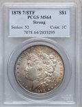 Morgan Dollars: , 1878 7/8TF $1 Strong MS64 PCGS. PCGS Population (1441/236). NGCCensus: (1007/95). Mintage: 544,000. Numismedia Wsl. Price ...