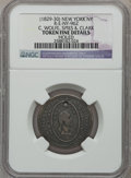 Early American Tokens, (1829-30) C. Wolfe, Spies & Clark, New York, NY -- Holed -- NGC Details. Fine. Rulau-E-NY-962....