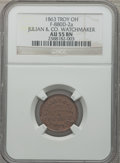 Civil War Merchants, 1863 Julian & Co. Watchmaker, Troy, OH, AU55 NGC.Fuld-OH880D-2a....
