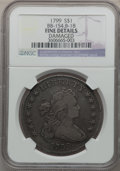 Early Dollars, 1799 $1 7x6 Stars -- Damaged -- NGC. Fine. BB-154, B-18. NGCCensus: (72/1517). PCGS Population (125/2381). Mintage: 423,51...