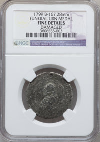 "1799 Funeral Urn Medal -- Damaged -- NGC Details. Fine. Baker-167, R.9. Rulau (1999) stated ""3 pieces known.""..."