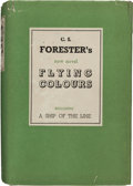 Books:Literature 1900-up, C. S. Forester. Flying Colours including A Ship of the Line.London: [1938]. First edition. Book Society bookplate...