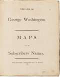 Books:Americana & American History, [George Washington, subject]. [John Marshall]. The Life ofGeorge Washington. Maps and Subscriber's Names. Phila...