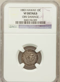 Coins of Hawaii, 1883 10C Hawaii Ten Cents -- Obv Damage -- NGC Details. VF. NGCCensus: (8/366). PCGS Population (27/595). Mintage: 250...