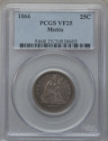 Seated Quarters, 1866 25C Motto VF25 PCGS....