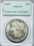 Morgan Dollars: , 1889 $1 MS63 Prooflike PCGS. PCGS Population (117/97). NGC Census:(113/150). Numismedia Wsl. Price for problem free NGC/P...