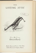 Books:Children's Books, Edward Gorey. The Listing Attic. New York & Boston:[1954]. First edition. Signed by Gorey. From the Colle...