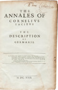 Books:World History, Tacitus. The Annales of Cornelius Tacitus... London: John Bill, 1622. Fifth edition in one volume. Folio. Original c...