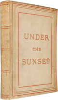 Books:Science Fiction & Fantasy, Bram Stoker. Under the Sunset. Sampson Low, et al., 1882.First edition, first printing....