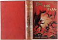 Books:Literature Pre-1900, Jules Verne. For the Flag. Sampson Low, Marston, 1897. FirstBritish edition, first printing....