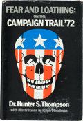 Books:Americana & American History, Hunter S. Thompson. Fear and Loathing: On the Campaign Trail'72. [San Francisco]: Straight Arrow Books, [1973]....