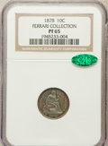 Proof Seated Dimes, 1878 10C PR65 NGC. CAC....