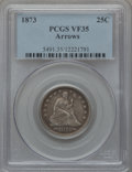 Seated Quarters: , 1873 25C Arrows VF35 PCGS. PCGS Population (8/233). NGC Census:(5/215). Mintage: 1,271,700. Numismedia Wsl. Price for prob...