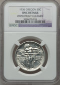 Commemorative Silver: , 1936 50C Oregon -- Improperly Cleaned -- NGC Details. UNC. NGCCensus: (0/1503). PCGS Population (1/2429). Mintage: 10,006....