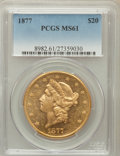 Liberty Double Eagles: , 1877 $20 MS61 PCGS. PCGS Population (188/148). NGC Census:(270/154). Mintage: 397,670. Numismedia Wsl. Price for problem f...