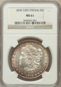 Morgan Dollars, 1878 7/8TF $1 Strong MS61 NGC. NGC Census: (207/3524). PCGSPopulation (239/5245). Mintage: 544,000. Numismedia Wsl. Price ...