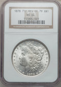Morgan Dollars: , 1878 7TF $1 Reverse of 1879 MS64 NGC. NGC Census: (1121/201). PCGSPopulation (1268/372). Mintage: 4,300,000. Numismedia Ws...