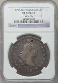 Early Dollars: , 1795 $1 Flowing Hair, Three Leaves -- Holed -- NGC Details. VFDetails. NGC Census: (66/784). PCGS Population (178/811). Mi...