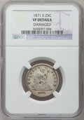 Seated Quarters, 1871-S 25C -- Damaged -- NGC Details. VF. NGC Census: (0/23). PCGSPopulation (3/28). Mintage: 30,900. Numismedia Wsl. Pric...