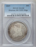 Bust Half Dollars, 1809 50C XXX Edge VG10 PCGS. O-101. NGC Census: (0/39). PCGSPopulation (1/88). Numismedia Wsl. Price for problem free NG...