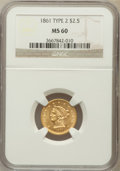 Liberty Quarter Eagles: , 1861 $2 1/2 New Reverse, Type Two MS60 NGC. NGC Census: (49/1092).PCGS Population (23/608). Mintage: 1,283,878. Numismedia...
