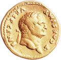 Ancients:Roman Imperial, Ancients: Titus as Caesar (AD 69-79). AV aureus (20mm, 7.17 gm, 12h). ...