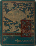 Books:Literature Pre-1900, Alfred Tennyson. The Day Dream. Illustrated. New York: E. P.Dutton & Company, 1886. Folio. Profusely illustrate...