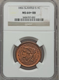 Large Cents: , 1856 1C Slanted 5 MS64+ Red and Brown NGC. PCGS Population (48/7)....
