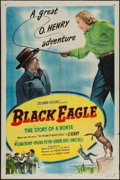 """Movie Posters:Action, Black Eagle (Columbia, 1948). One Sheet (27"""" X 41""""). Action.. ..."""