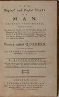 Books:Americana & American History, [Americana]. Joseph Phipps. The Original, and Present State ofMan, Briefly Considered... London, Printed: Phila...