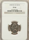 Proof Jefferson Nickels: , 1940 5C Reverse of 1940 PR66 NGC. NGC Census: (342/96). PCGSPopulation (549/115). Mintage: 14,158. Numismedia Wsl. Price f...